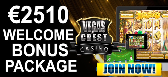USD 2,510 Welcome Package  at Vegas Crest Casino
