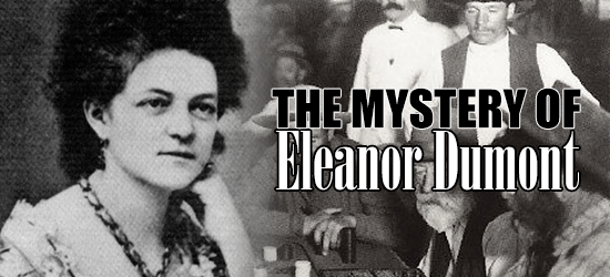 The Mystery of Eleanor Dumont