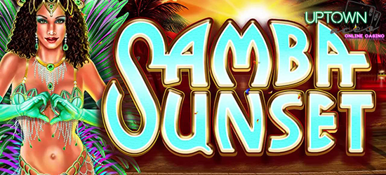New Online Slot Release: Samba Sunset