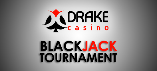 Drake Casino Online Blackjack Tournament - High Roller